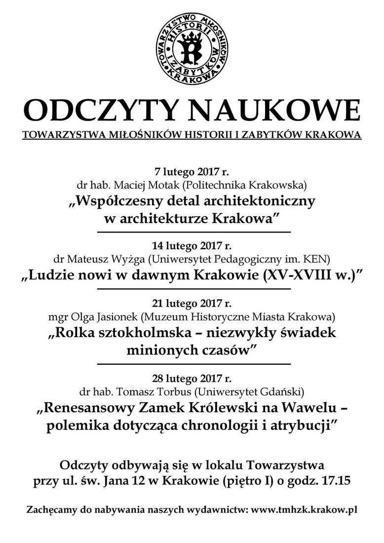 Odczyty naukowe w Towarzystwie Miłośników Historii i Zabytków Krakowa – luty 2017