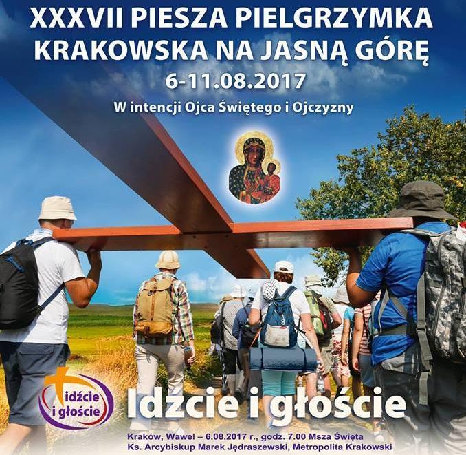 XXXVII Piesza Pielgrzymka Krakowska na Jasną Górę  6-11.08.2017