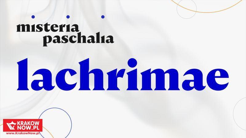 Misteria Paschalia Kraków 2018. Pasmo Lachrimae, czyli elżbietańska melancholia w muzyce