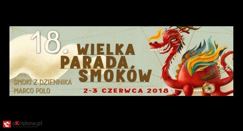 18 Wielka Parada Smoków w Krakowie 2-3 czerwca 2018 – program
