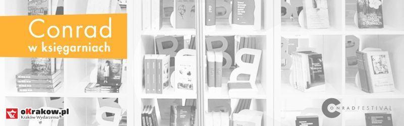 conrad w ksiegarniach krakowskie biuro festiwalowe - Conrad w księgarniach – ogłaszamy program! info: Krakowskie Biuro Festiwalowe