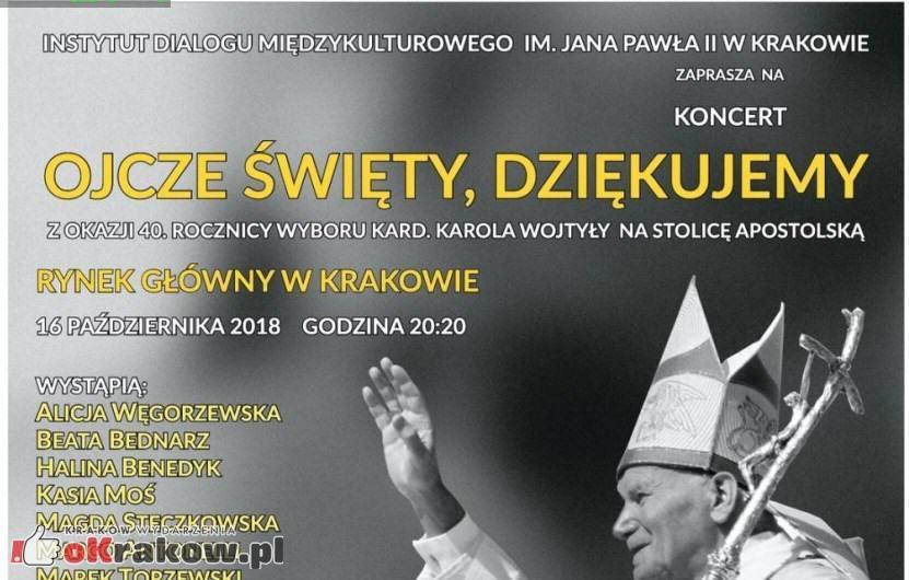 Dziś koncert na Rynku w Krakowie Z okazji 40. Rocznicy wyboru kard. Karola Wojtyły na Papieża