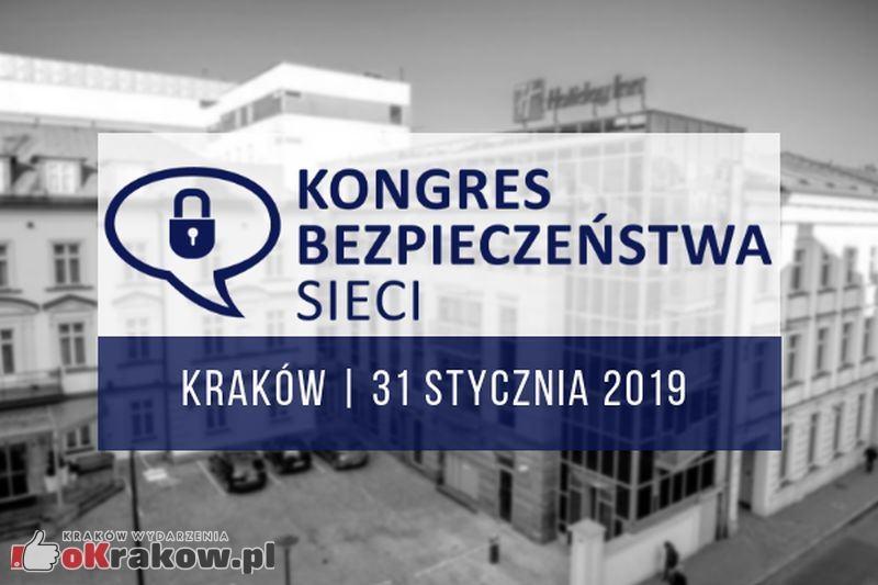 Kongres bezpieczeństwa sieci w Krakowie. 31 styczeń 2019 – zapraszamy