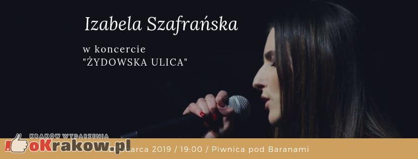 """Izabela Szafrańska w koncercie """"Żydowska Ulica"""" // 20 marca, Piwnica pod Baranami"""
