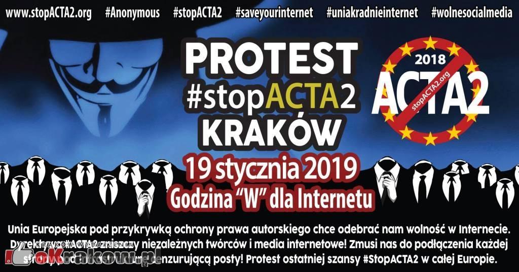 Protest #StopACTA2 Kraków, sobota 19 stycznia. Nie dla cenzury internetu!