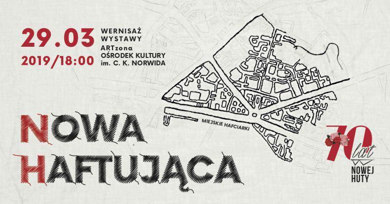 nh nowahaftujaca wydrzeniea 1 - Nowa Haftująca – wernisaż wystawy Miejskich Hafciarek w ramach obchodów Jubileuszu 70-lecia Nowej Huty