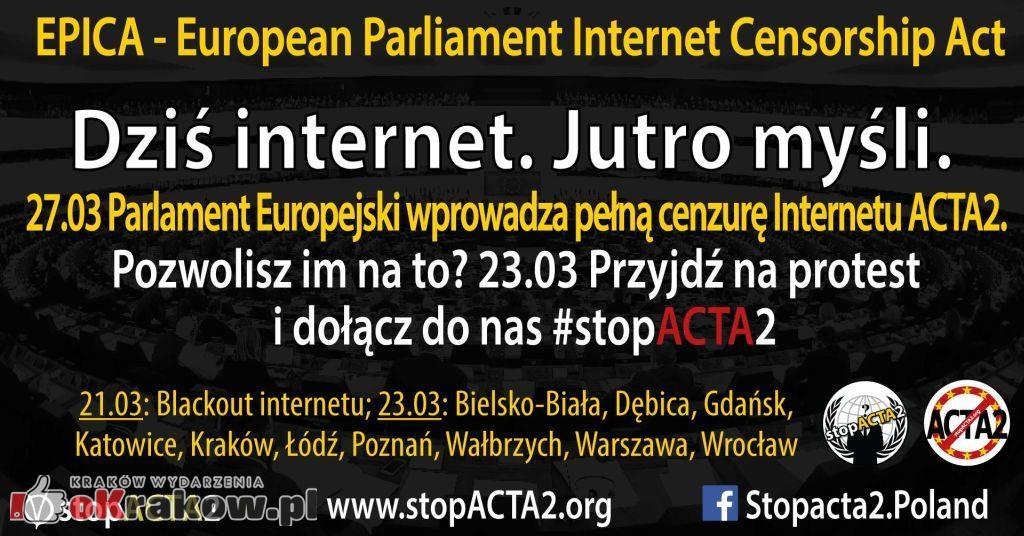 Nie dla cenzury internetu! – stopACTA2 Kraków – 23 marzec 2019