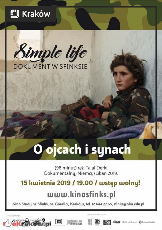 """simple life o ojcach i synach - Simple Life - dokument w Sfinksie: Pokaz filmu """"O ojcach i synach"""""""