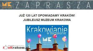 muzeum krakow 2019 300x163 - Już 120 lat opowiadamy Kraków! Jubileusz Muzeum Krakowa