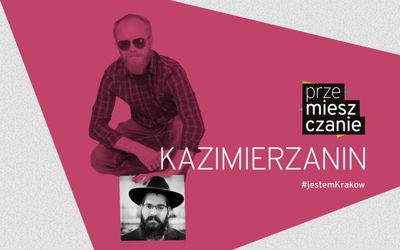 """""""Kazimierzanin"""" – wernisaż wystawy w Starej Synagodze, 3 lipca 2019, godz.17.00"""