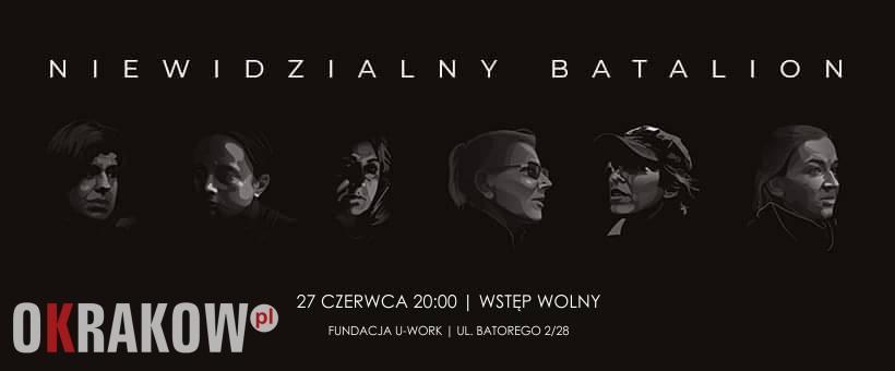 """27 czerwca w czwartek pokaz filmu """"Niewidzialny batalion"""" w Krakowie"""