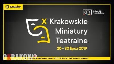 X Krakowskie Miniatury Teatralne – Jubileuszowa edycja festiwalu teatralnego w Krakowie