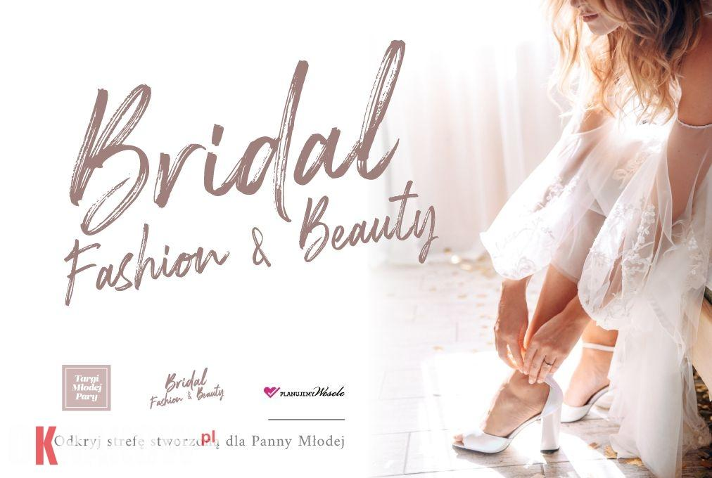 Bridal Fashion & Beauty — dodaj do ślubnej check-listy!