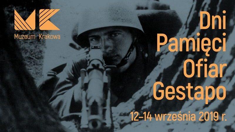 Dni Pamięci Ofiar Gestapo, 12-14.09.2019, Muzeum Krakowa, oddział Ulica Pomorska
