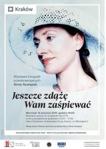 krakow krakowskie forum kultury 215x300 - Jeszcze zdążę Wam zaśpiewać. Wystawa fotografii przedstawiających Annę Szałapak
