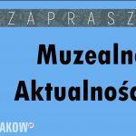 muzealne aktualnosci muzeum miasta krakowa 150x150 - MUZEALNE AKTUALNOŚCI 9–15 GRUDNIA