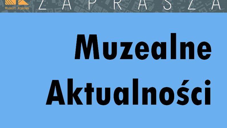 MUZEALNE AKTUALNOŚCI 21 – 27 PAŹDZIERNIKA