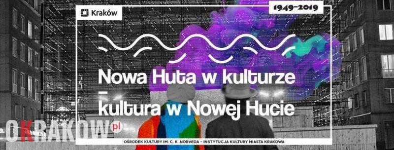 nowa huta w kulturze 1 - Nowa Huta w fotografii - prelekcja // Nowa Huta w kulturze - kultura w Nowej Hucie