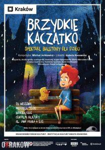 plakat krakow brzydkie kaczatko 211x300 - Krakowskie Forum Kultury zaprasza na Spektakl baletowy dla dzieci Brzydkie kaczątko