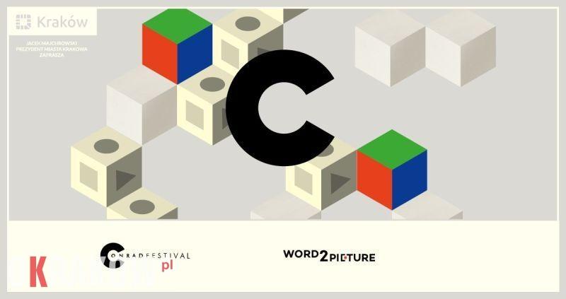 xmxmxm - Przemysły książki w duecie z filmem!  Festiwal Conrada przedstawia Word2Picture