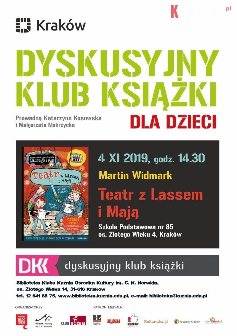 """dkk 11.2019 dzieci - DKK dla dzieci: Martin Widmark """"Teatr z Lassem i Mają"""""""