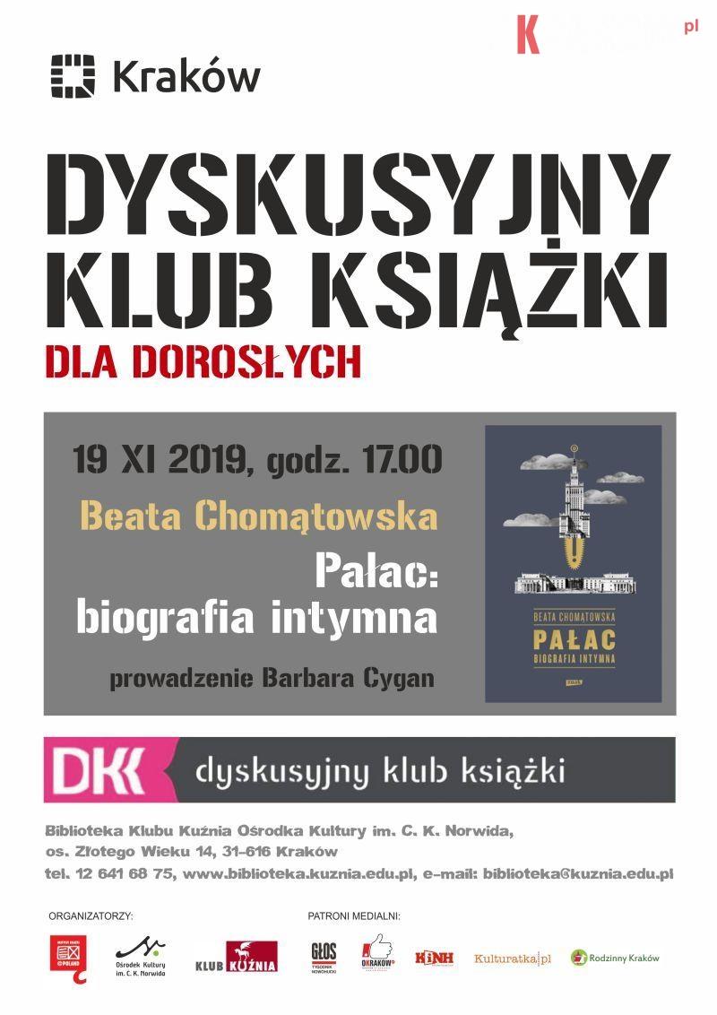 """dkk 11.2019 - DKK dla dorosłych: Beata Chomątowska """"Pałac: biografia intymna"""""""