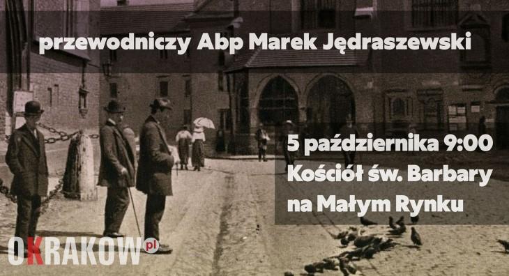 kosciol sw barbary krakow - Męski Różaniec, Kraków, sobota 5 października 2019, kościół św. Barbary przy Małym Rynku