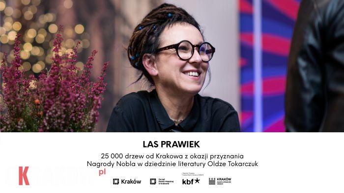 las prawiek olga tokarczuk - Powstaje LAS PRAWIEK – Kraków zasadzi 25 000 drzew z okazji Nobla  dla Olgi Tokarczuk