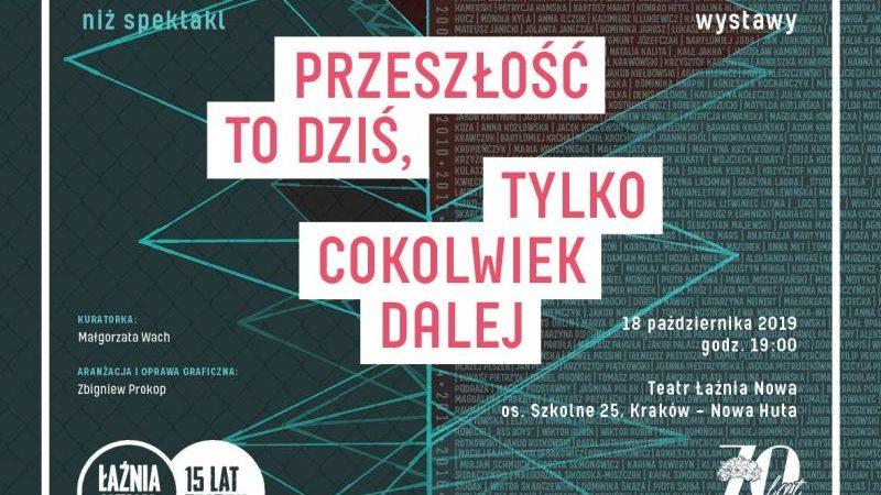 Wystawa na 15-lecie Teatru Łaźnia Nowa