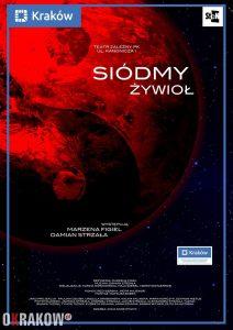 """siodmy zywiol plakat. jpg 212x300 - Premiera spektaklu """"Siódmy żywioł"""" 26 oraz 27 X. 2019 przy ul. Kanoniczej 1"""