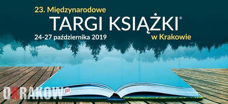 targi ksiazki krakow 2019 - Jeszcze bogatszy program. Międzynarodowe Targi Książki w Krakowie