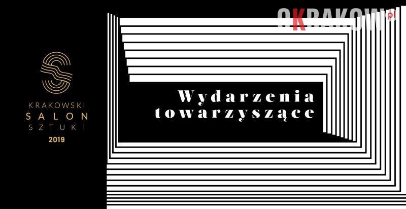 salon wydarzenia 2 - Krakowski Salon Sztuki - Wydarzenia towarzyszące