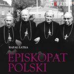 episkopat 150x150 - Episkopat w PRL (1970-1989). Spotkanie Krakowskiej Loży Historii Współczesnej – 18.12.2019