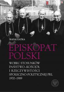 episkopat w prl 209x300 - Episkopat w PRL (1970-1989). Spotkanie Krakowskiej Loży Historii Współczesnej – 18.12.2019