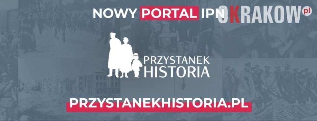 ipn krakow - przystanekhistoria.pl – polecamy nowy portal internetowy IPN