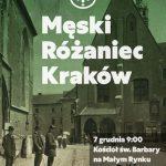 meski rozaniec krakow 150x150 - 7 grudnia po raz kolejny my, mężczyźni spotkamy się na Męskim Różańcu w Krakowie!
