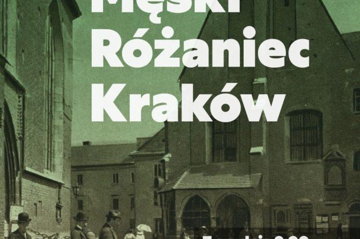 meski rozaniec krakow 730x485 - 7 grudnia po raz kolejny my, mężczyźni spotkamy się na Męskim Różańcu w Krakowie!