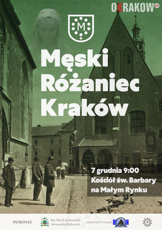 meski rozaniec krakow - 7 grudnia po raz kolejny my, mężczyźni spotkamy się na Męskim Różańcu w Krakowie!