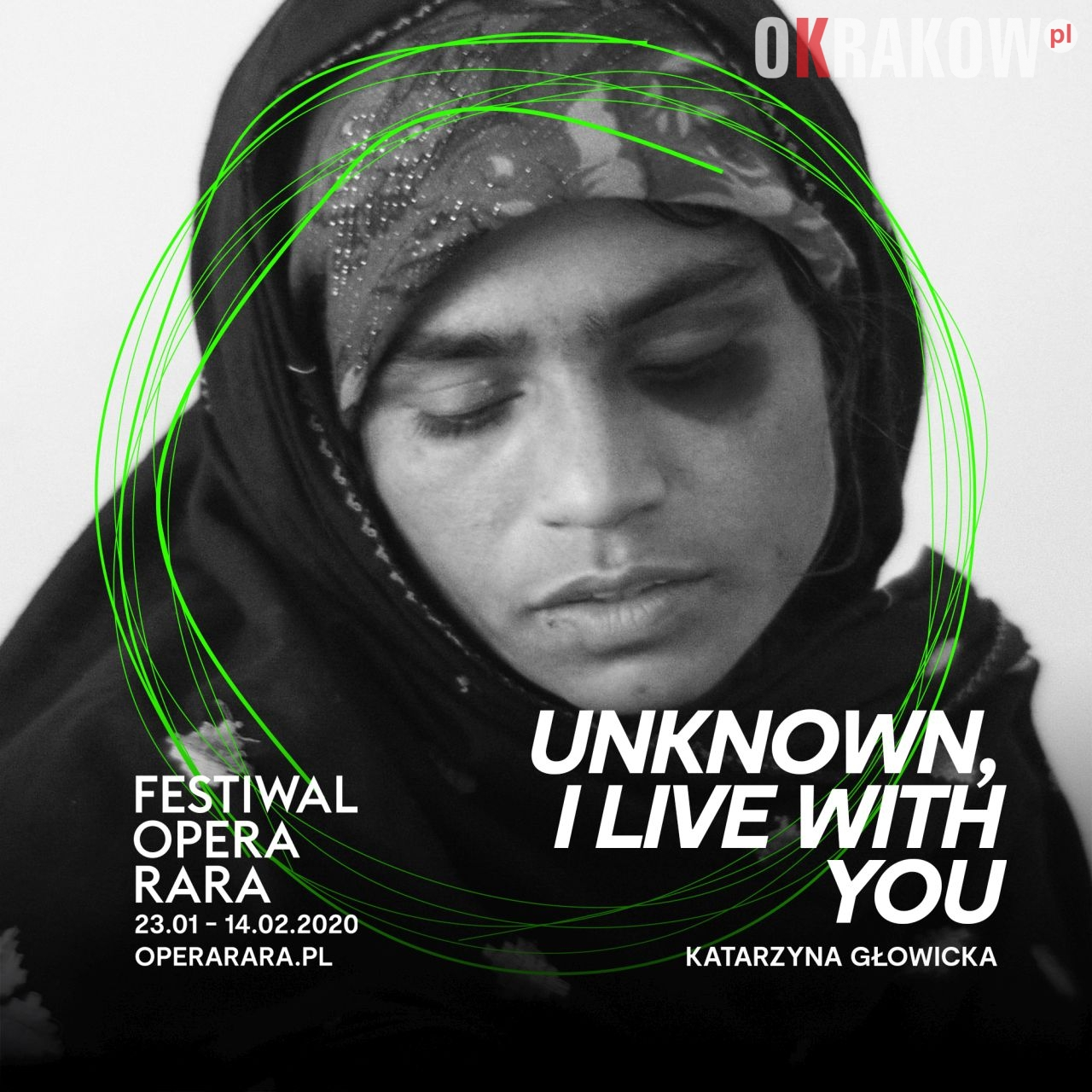 """opera rara krakow - Opera Rara 2020: """"Unknown, I Live With You"""" - opera przeciwko milczeniu"""