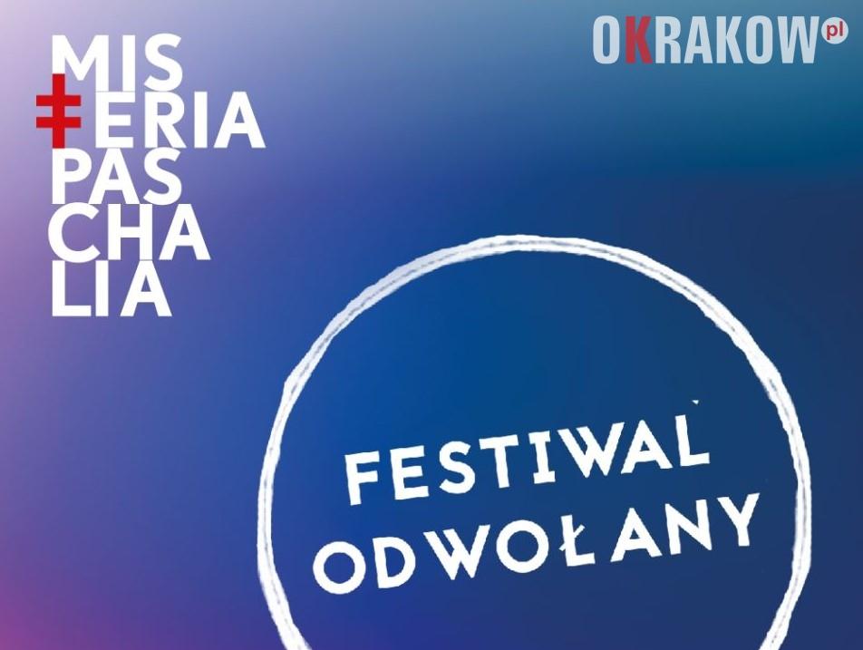 misteria paschalia krakow odw - Odwołanie Festiwalu Misteria Paschalia 2020