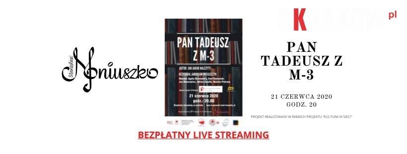 Pan Tadeusz z M-3 – Spektakl online Zapraszamy!