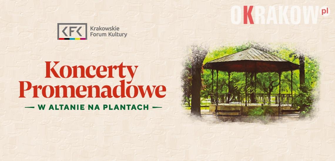 Koncerty Promenadowe powracają na krakowskie Planty!