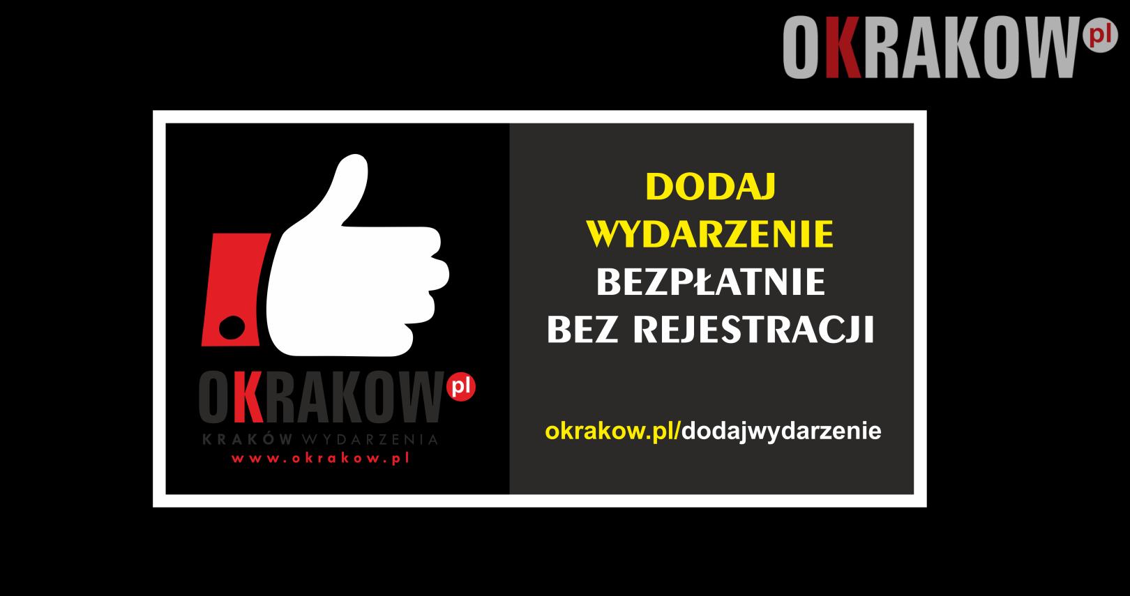 krakow wydarzenia - Promuj bezpłatnie swoje Krakowskie Wydarzenie dodaj wpis bez rejestracji.