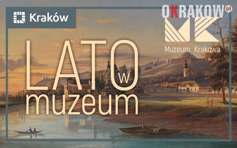 krakow - LATO w Muzeum Krakowa
